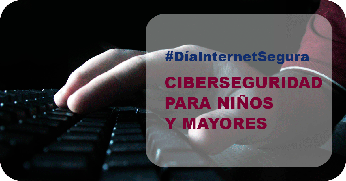 #DíaInternetSegura